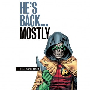 DC Comics Batman back from the dead - Robin Rises