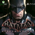 Batman: Arkham Knight – rated 'M' for Mature Xbox One, PS4 and PC