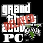 GTA V PC Release Date Delayed again – Heists to launch on 10th March