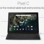 Google Pixel C – Google's Answer To Combat Microsoft Surface And Apple's iPads