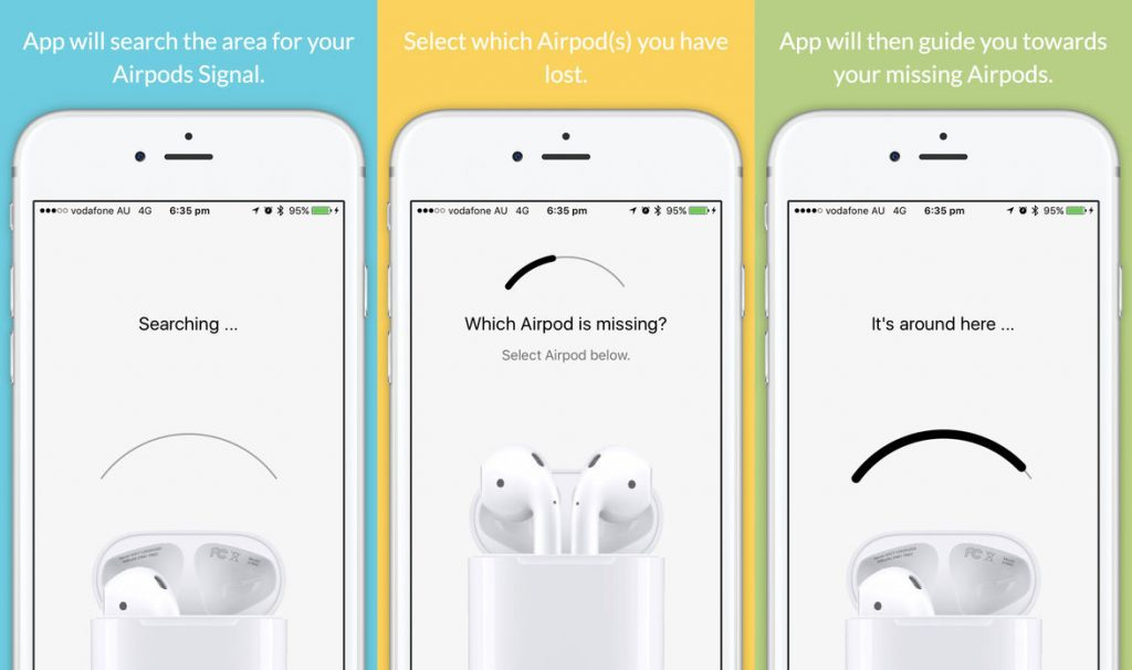 Deucks introduced the $3.99 app called 'Finder for AirPods' to find the missing earphone. Unluckily, the company decided to remove the app from Apple store.